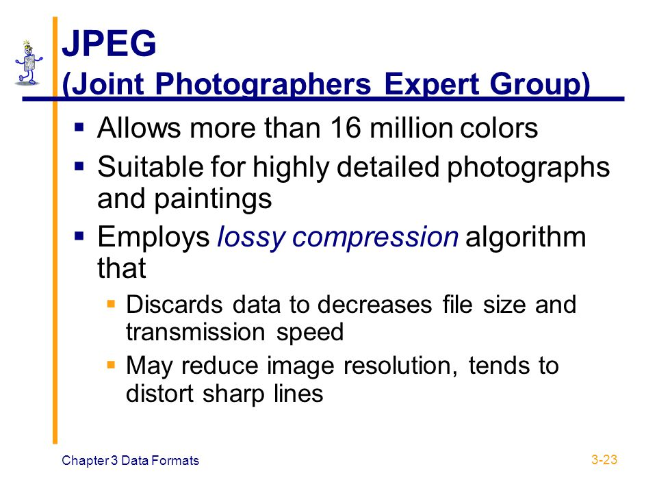 JPEG (Joint Photographers Expert Group)