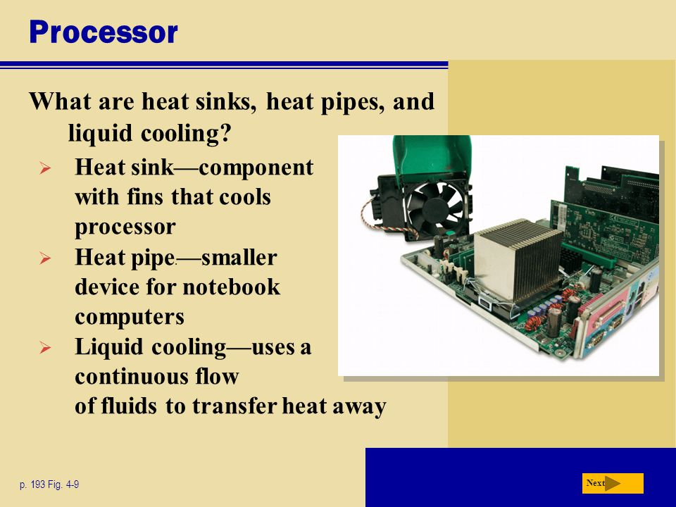 Processor What are heat sinks, heat pipes, and liquid cooling