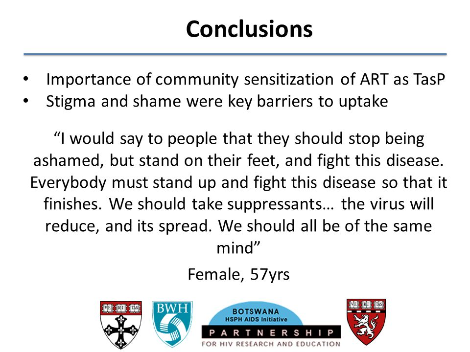 Conclusions Importance of community sensitization of ART as TasP