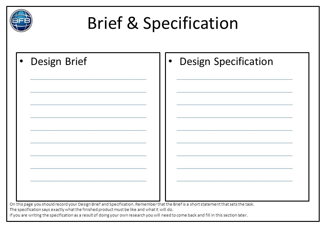 Brief & Specification Design Brief Design Specification