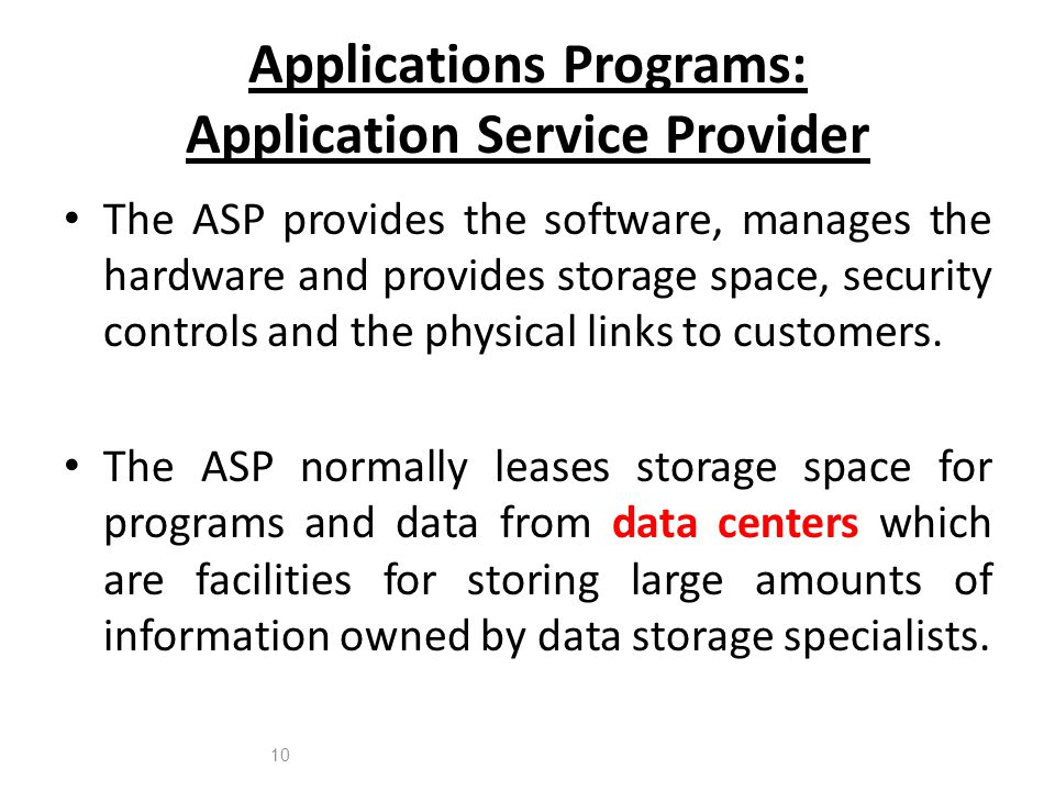 Applications Programs: Application Service Provider