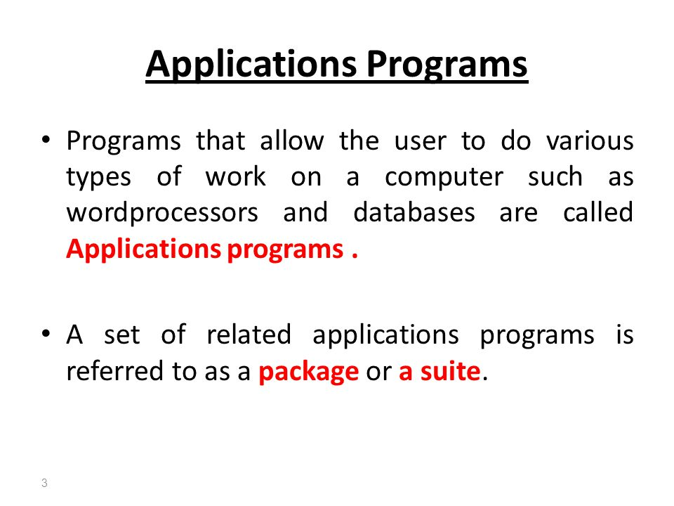 Applications Programs