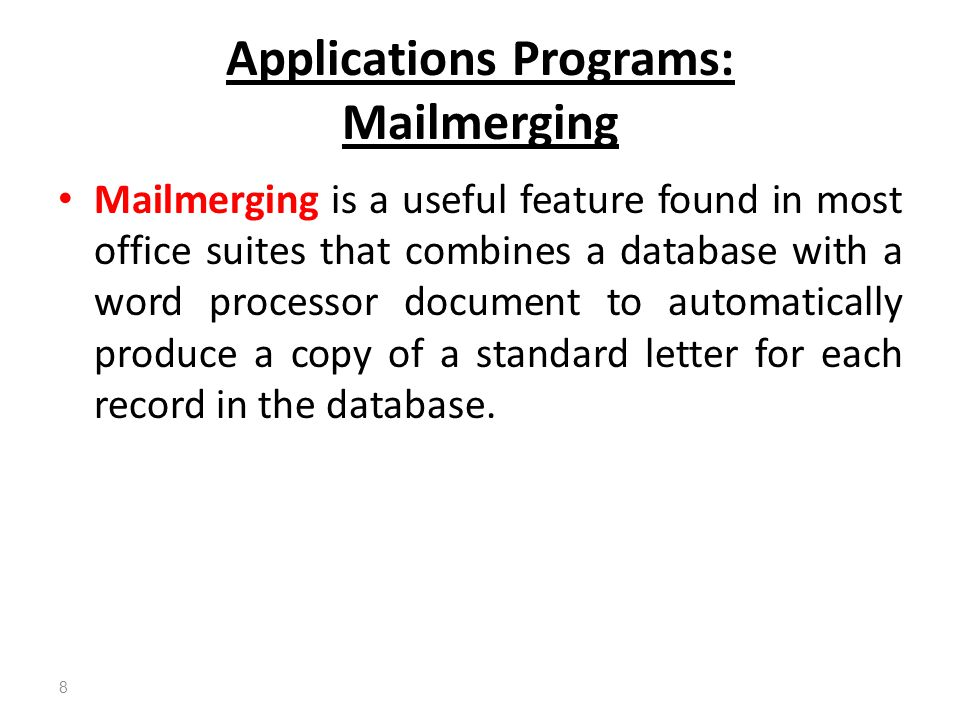Applications Programs: Mailmerging