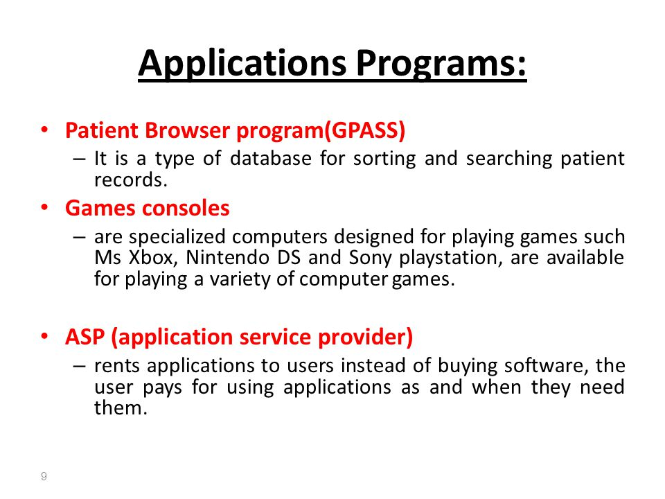 Applications Programs: