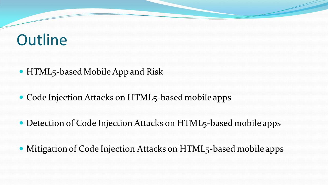 Outline HTML5-based Mobile App and Risk