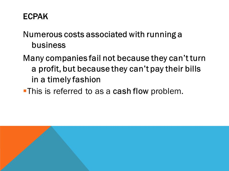 ECPak Numerous costs associated with running a business.