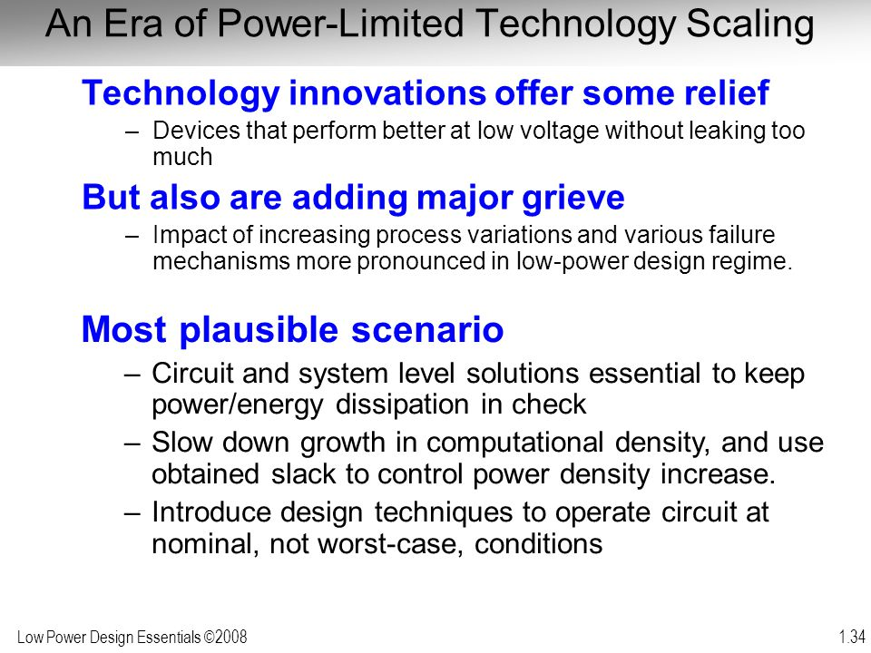 An Era of Power-Limited Technology Scaling