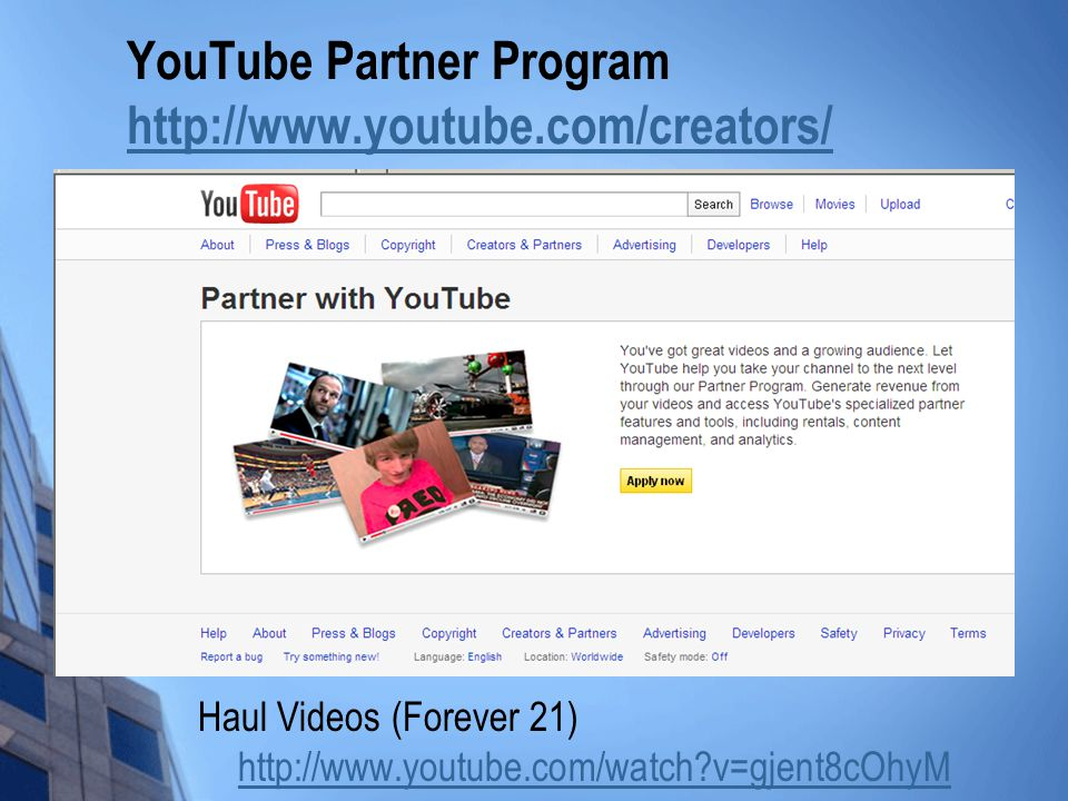 YouTube Partner Program http://www.youtube.com/creators/