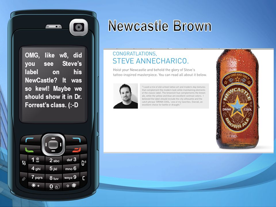 Newcastle Brown http://newcastlebrown.com/yourlabel/index.php