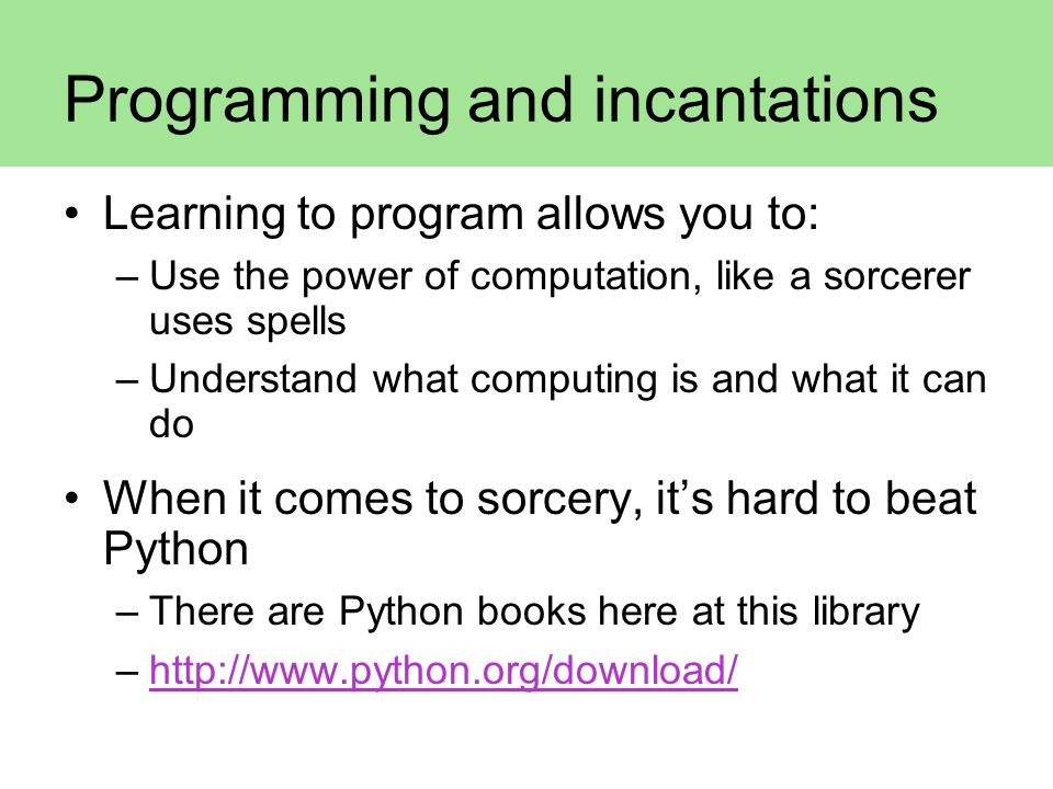 Programming and incantations