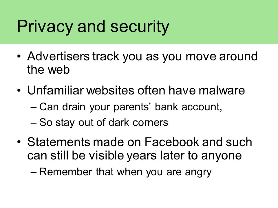 Privacy and security Advertisers track you as you move around the web