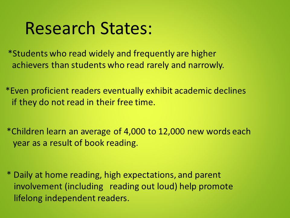 Research States: *Students who read widely and frequently are higher