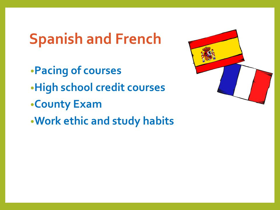 Spanish and French Pacing of courses High school credit courses