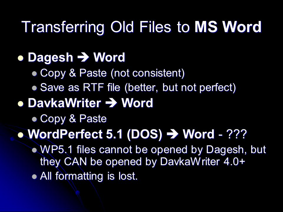 Transferring Old Files to MS Word