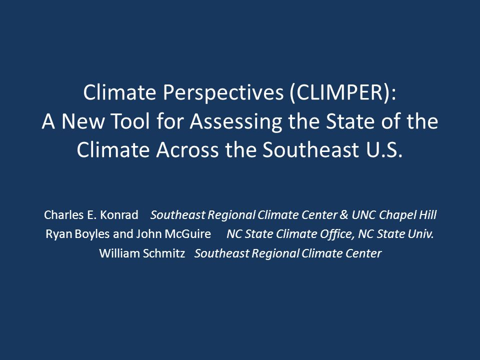 Climate Perspectives (CLIMPER): A New Tool for Assessing the State of the Climate Across the Southeast U.S.