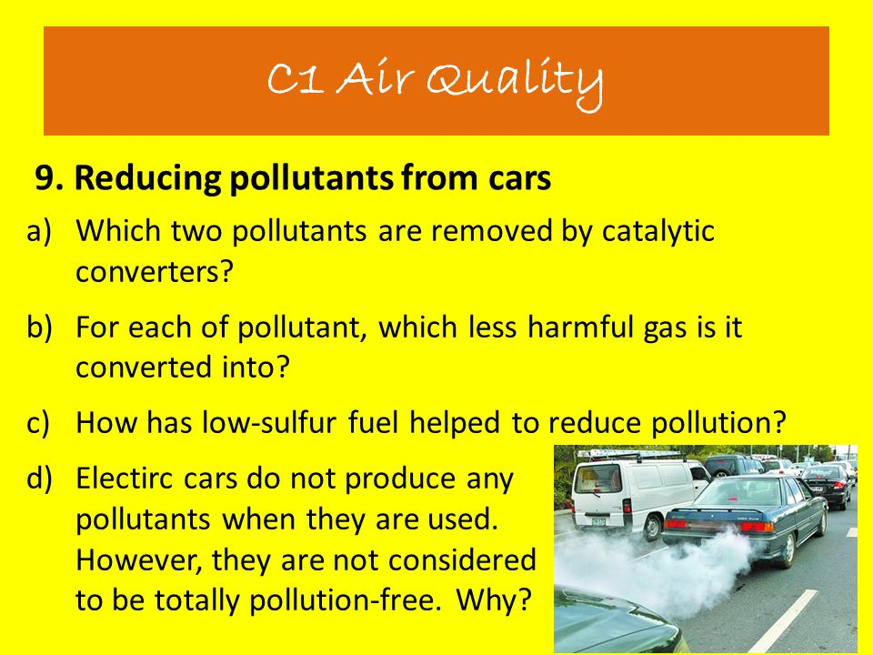 C1 Air Quality 9. Reducing pollutants from cars