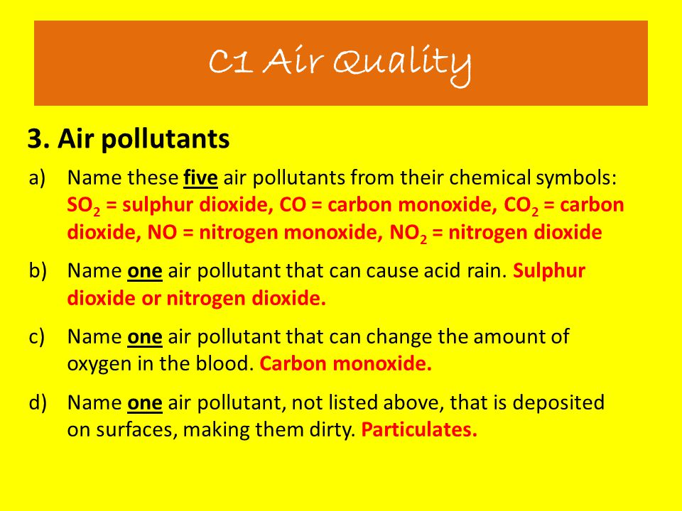 C1 Air Quality 3. Air pollutants