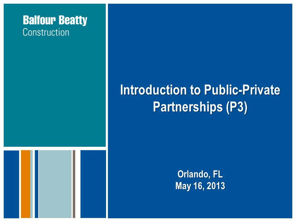 Introduction to Public-Private Partnerships (P3)