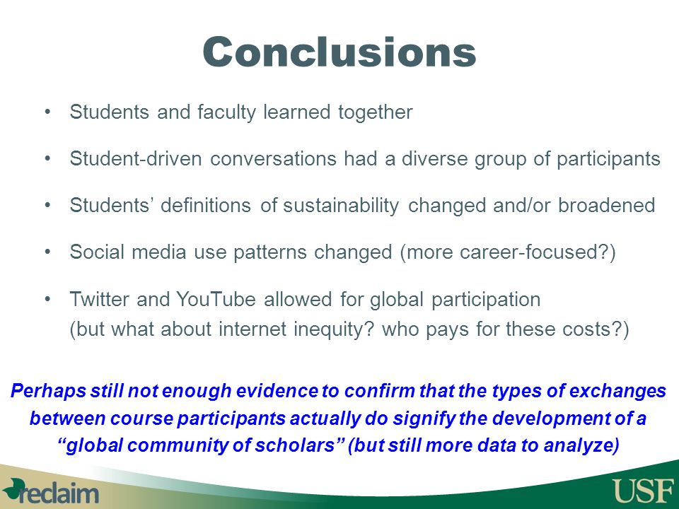 Conclusions Students and faculty learned together