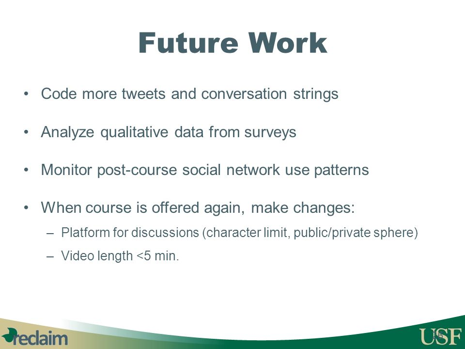 Future Work Code more tweets and conversation strings