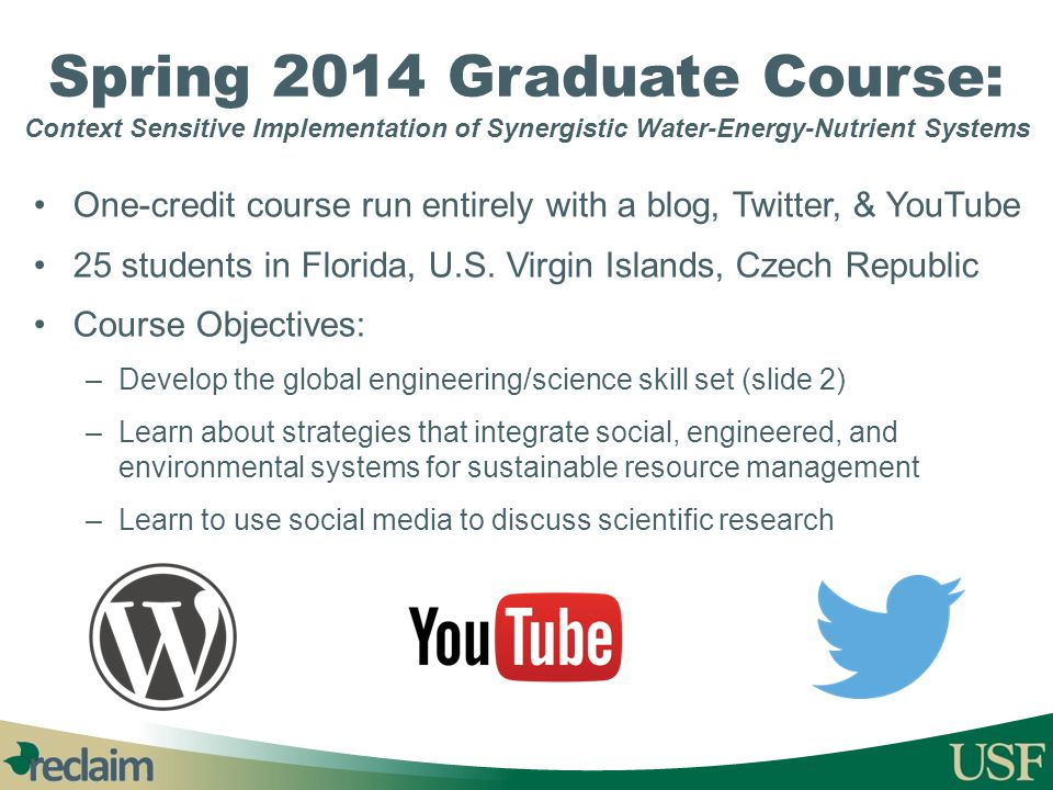 Spring 2014 Graduate Course: Context Sensitive Implementation of Synergistic Water-Energy-Nutrient Systems
