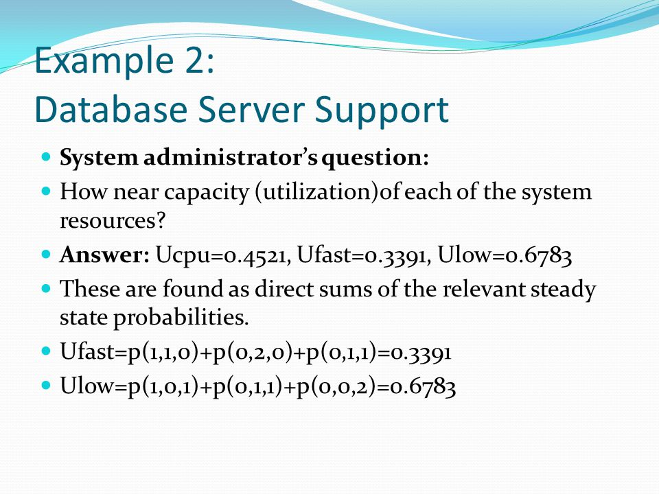 Example 2: Database Server Support