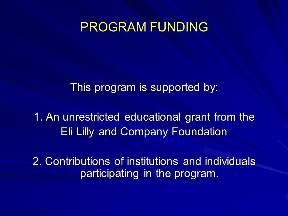 PROGRAM FUNDING This program is supported by: