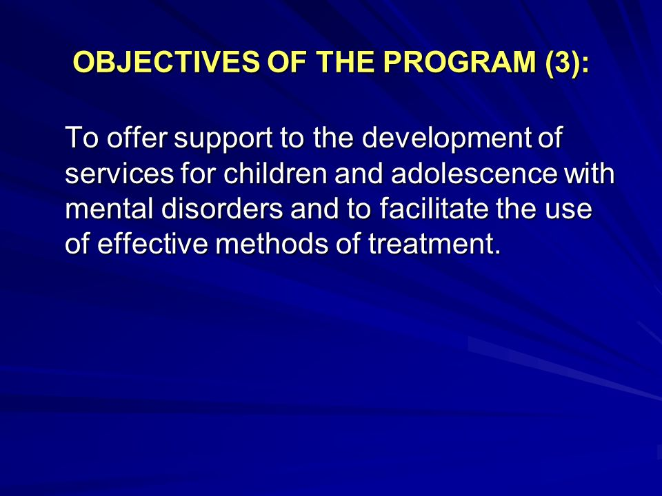 OBJECTIVES OF THE PROGRAM (3):