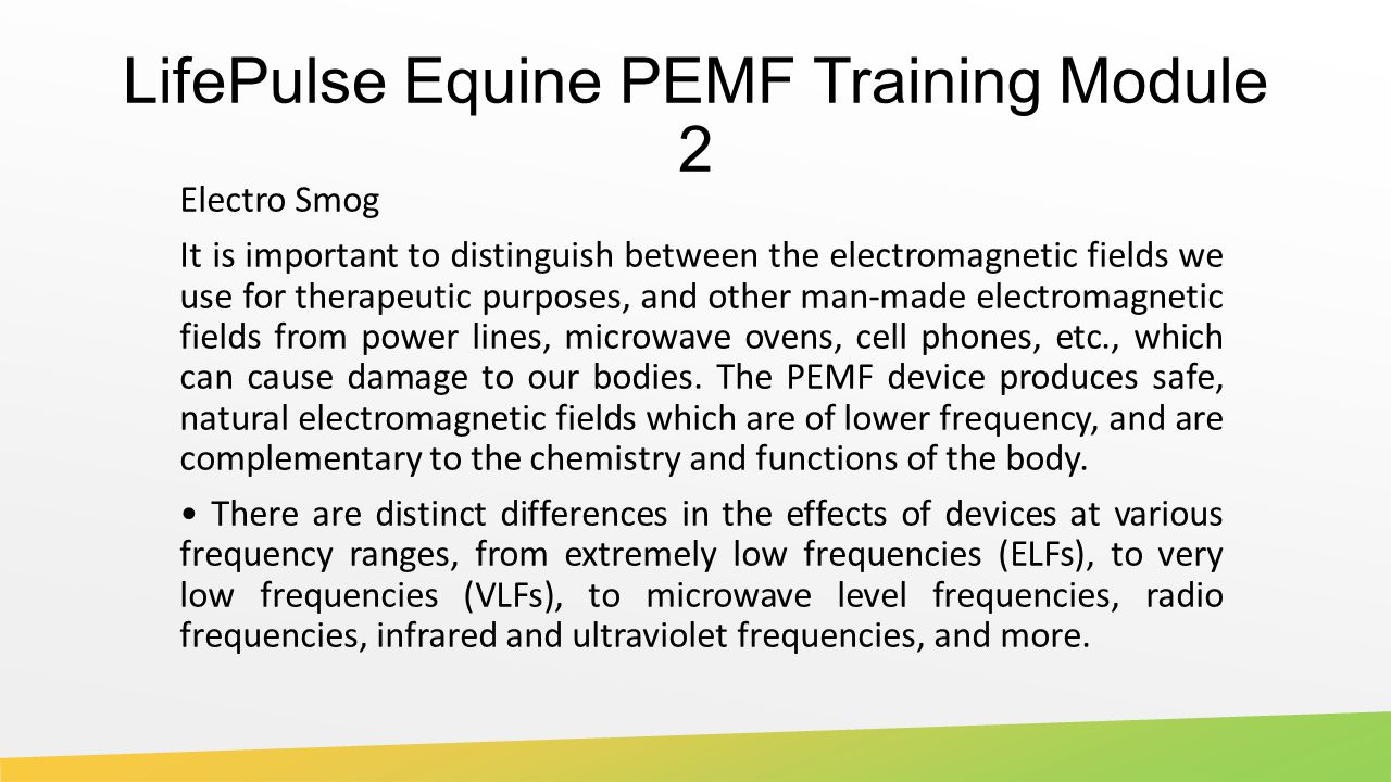 LifePulse Equine PEMF Training Module 2 - ppt download