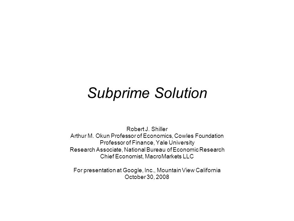 Subprime Solution Robert J. Shiller