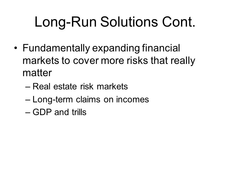Long-Run Solutions Cont.