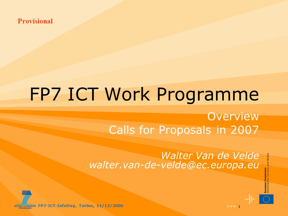 FP7 ICT Work Programme Overview Calls for Proposals in 2007