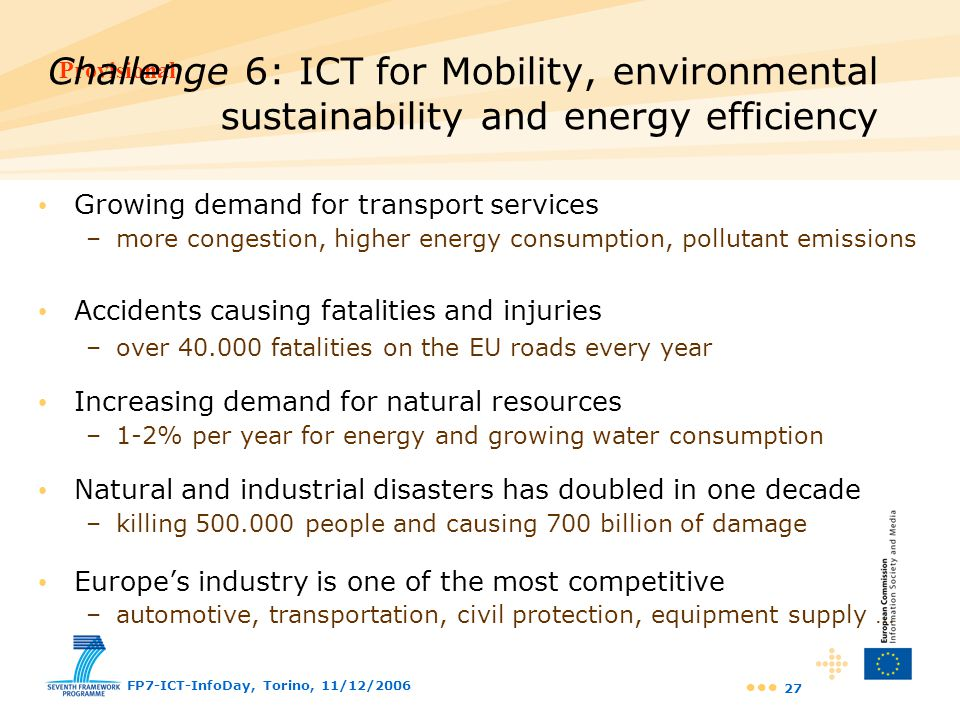 Challenge 6: ICT for Mobility, environmental sustainability and energy efficiency