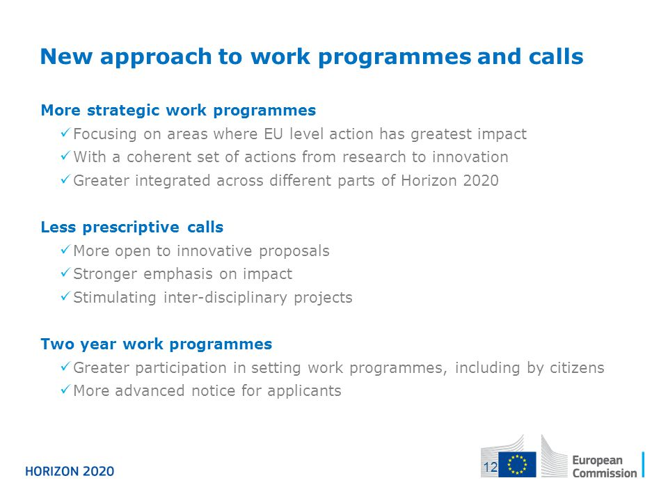 New approach to work programmes and calls