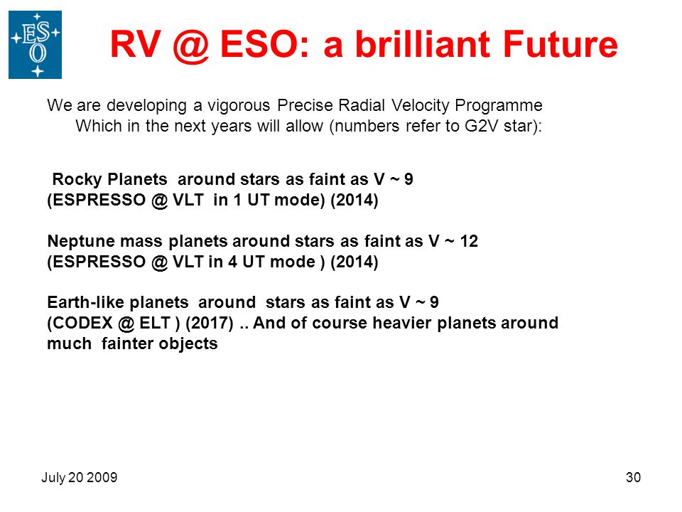 RV @ ESO: a brilliant Future