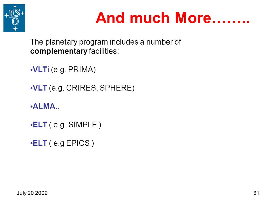 And much More…….. The planetary program includes a number of