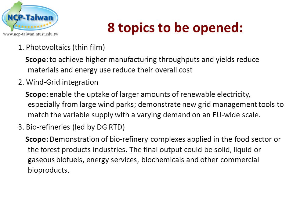 8 topics to be opened: 1. Photovoltaics (thin film)