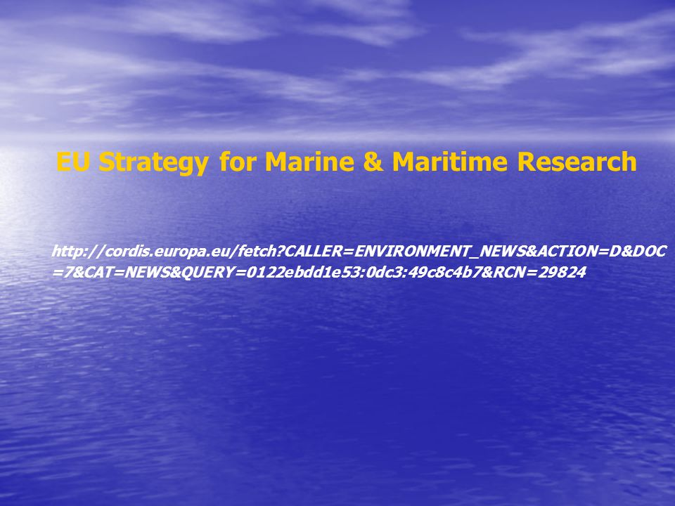 EU Strategy for Marine & Maritime Research