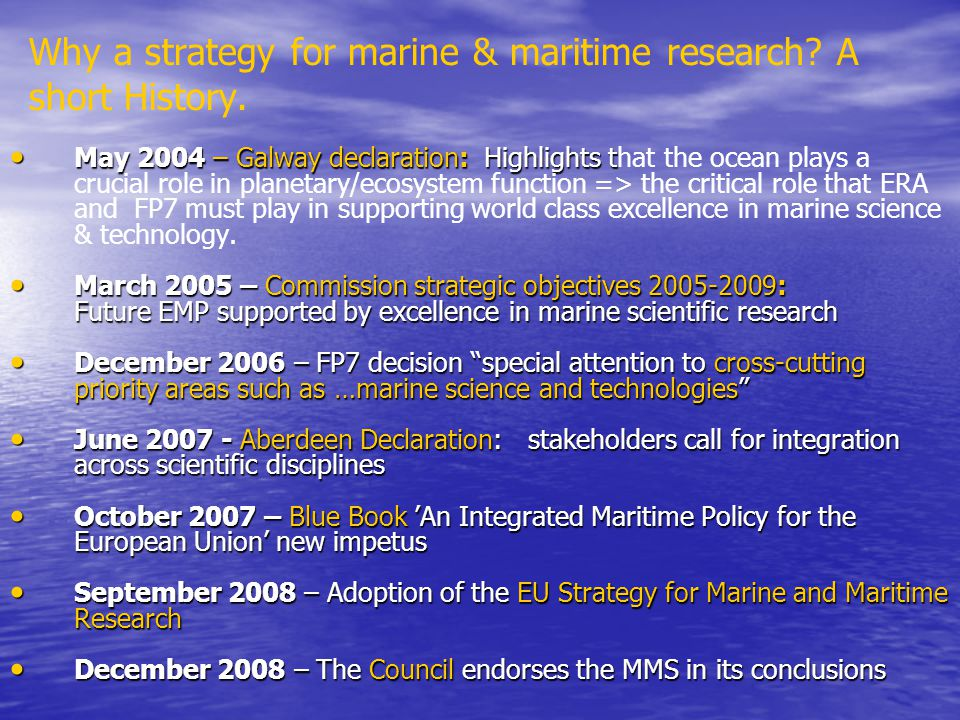 Why a strategy for marine & maritime research A short History.