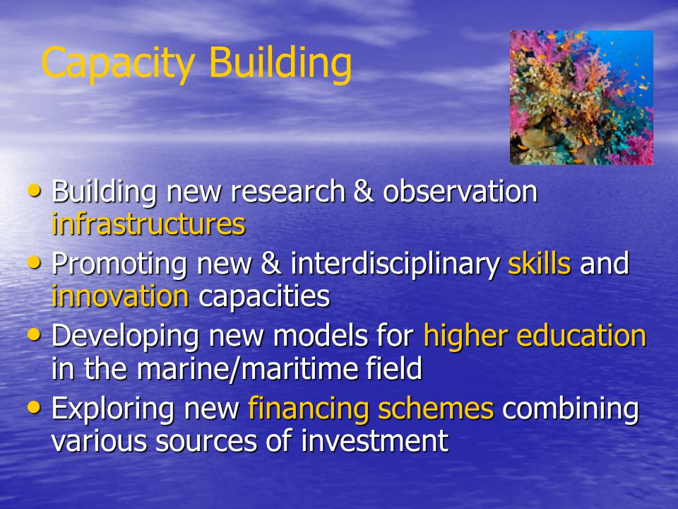 Capacity Building Building new research & observation infrastructures