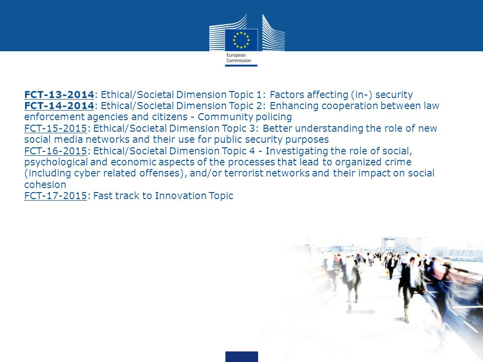 FCT-13-2014: Ethical/Societal Dimension Topic 1: Factors affecting (in-) security