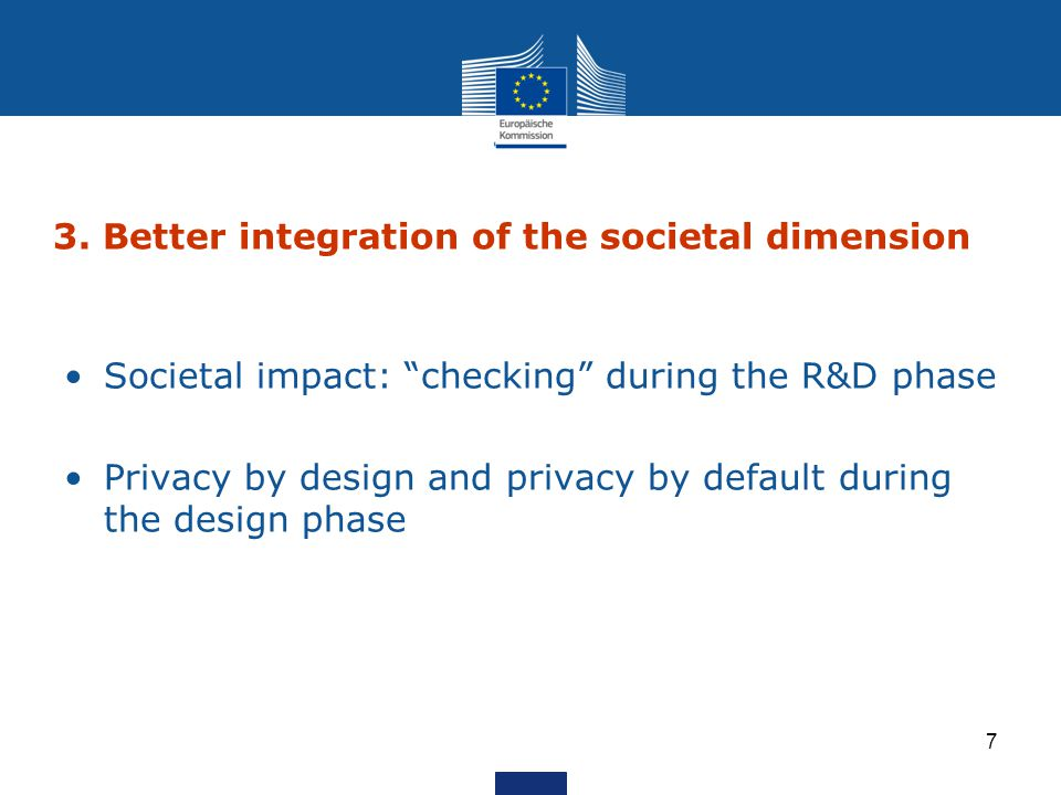 3. Better integration of the societal dimension