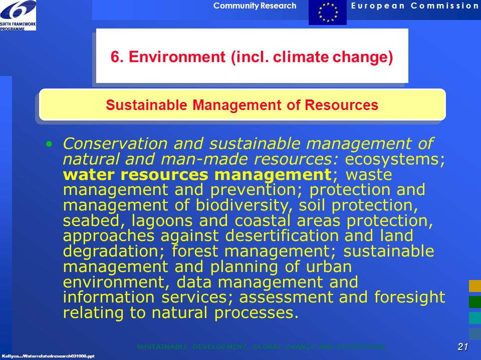 Sustainable Management of Resources