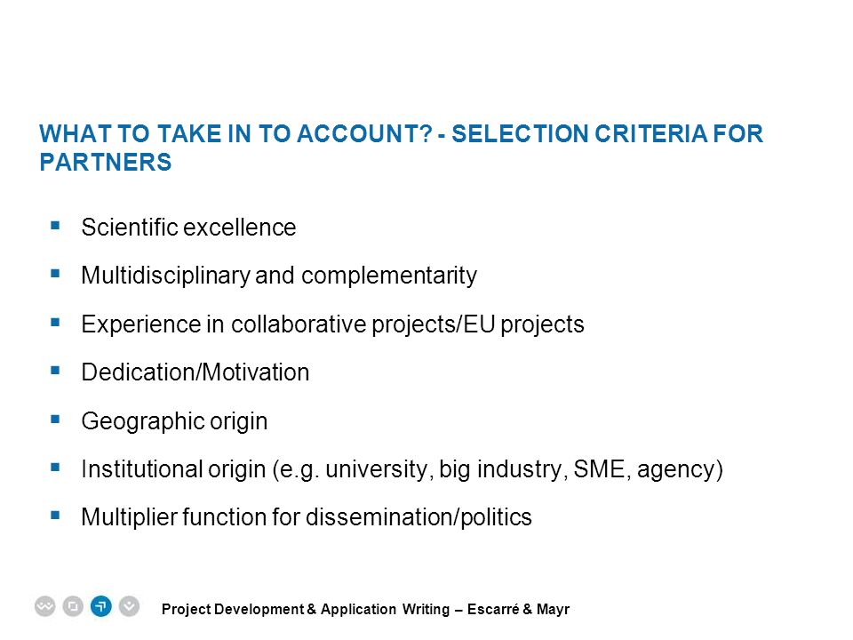 What to take in to account - Selection Criteria for partners