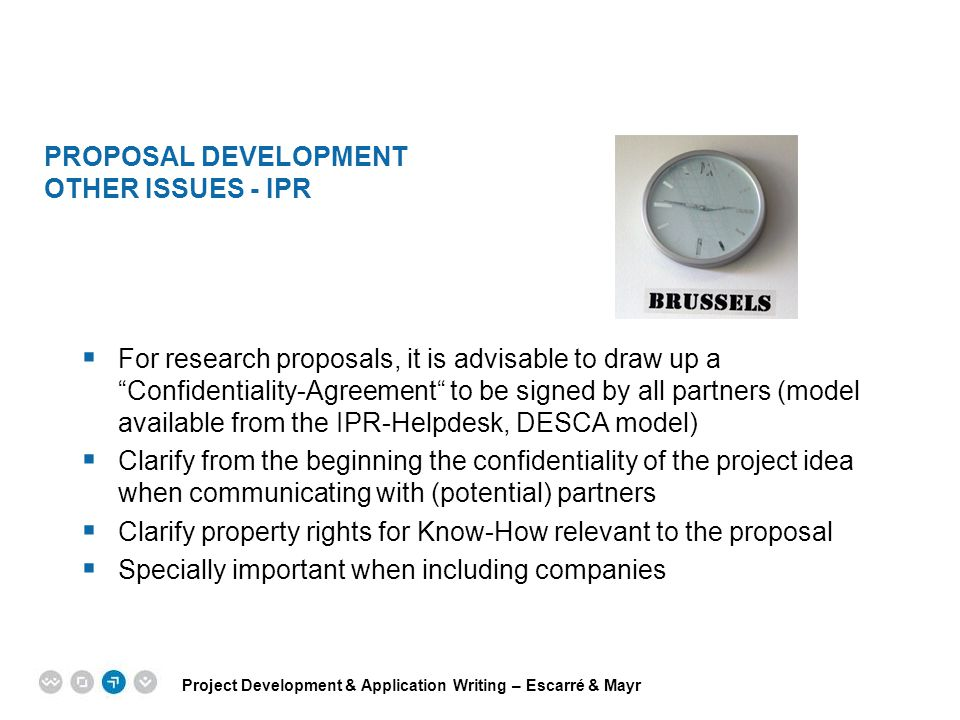 Proposal development Other issues - IPR