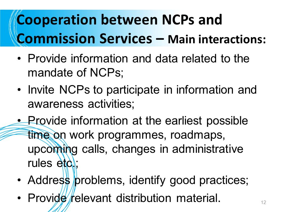 Cooperation between NCPs and Commission Services – Main interactions: