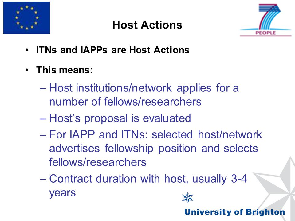 Host institutions/network applies for a number of fellows/researchers