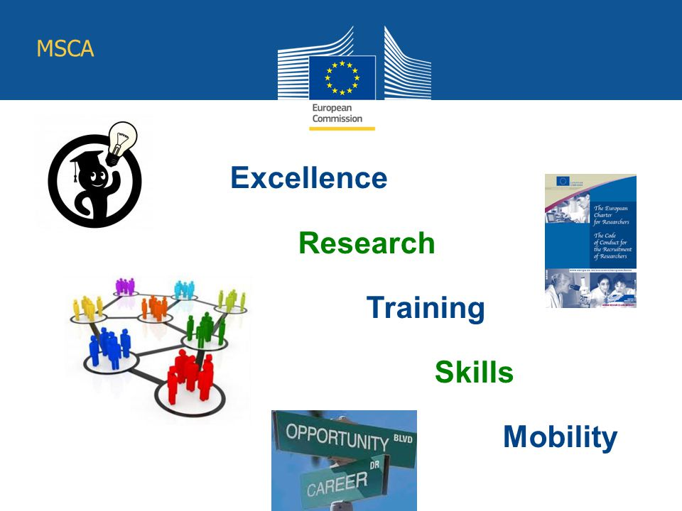 Excellence Research Training Skills Mobility MSCA