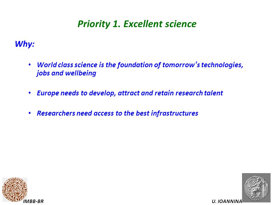 Priority 1. Excellent science