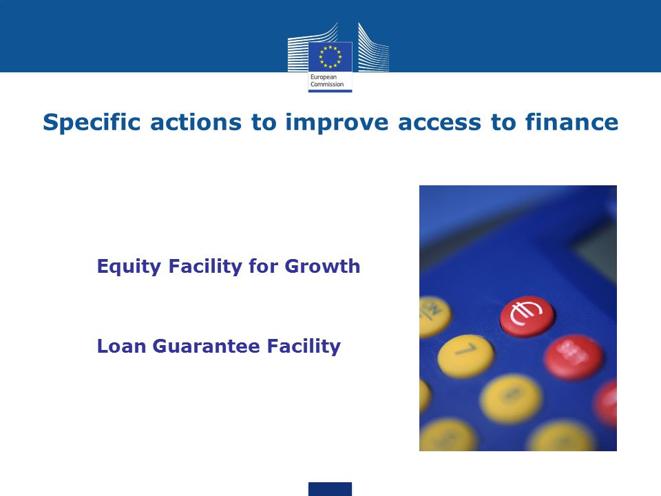 Specific actions to improve access to finance